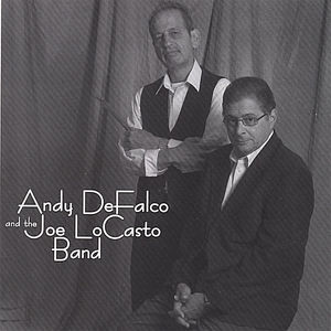 Andy Defalco & the Joe Locasto Band