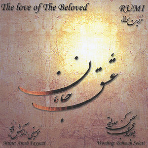 Rumi the Love of the Beloved