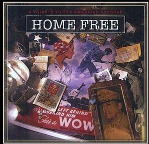 Home Free a Tribute to American Veterans