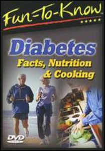 Fun-To-Know - Diabetes - Facts Nutrition & Cooking