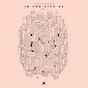 In the City #3 - Part 3 /  Various