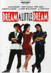 Dream a Little Dream (1989)