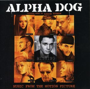 Alpha Dog (Original Soundtrack)