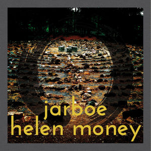 Jarboe & Helen Money