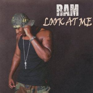 Ram : Look at Me