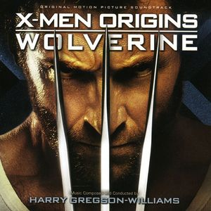 X-Men Origins: Wolverine (Score) (Original Soundtrack)