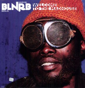 BLNRB: Welcome to the Madhouse /  Various