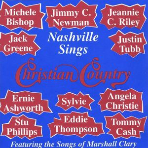 Nashville Sings Christian Country-Featuring the So