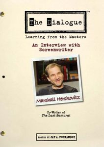 The Dialogue: Learning From the Masters: An Interview With Screenwriter Marshall Herskovitz