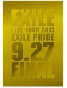 Exile Live Tour 2013 Exile Pride 9.27 Final [Import]