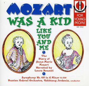Mozart Was A Kid Like You And Me