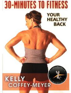 30-Minutes to Fitness: Your Healthy Back