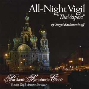 Rachmaninoff All-Night Vigil the Vespers