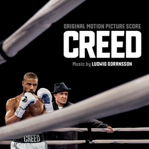 Creed: Original Motion Picture Score