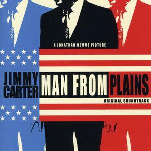 Carter, Jimmy: Man from Plains (Original Soundtrack)