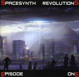Spacesynth Revolutions Episode One /  Various