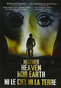 Neither Heaven Nor Earth /  Ne Le Ciel Ni La Terre [Import]