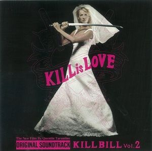 Kill Bill Vol.2 (Original Soundtrack) [Import]