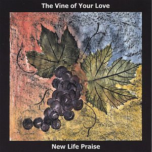 Vine of Your Love
