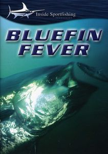 Bluefin Fever