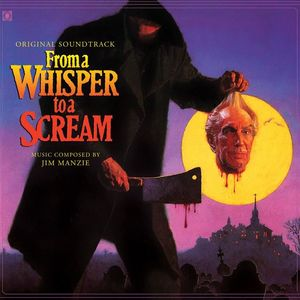 From a Whisper to a Scream (Original Soundtrack)