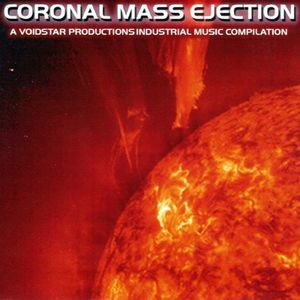 Coronal Mass Ejection-Voidstar Productions Industr