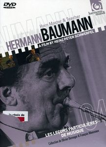 Hermann Baumann: Horn Master & Teacher