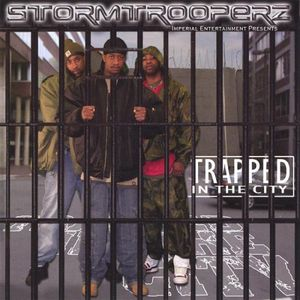 Storm Trooperz : Trapped in the City
