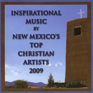 Inspirational Music By New Mexico's Top Christian