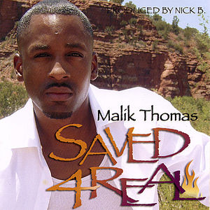 Thomas, Malik : Saved 4 Real