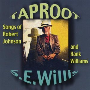 Taproot: Songs of Robert Johnson & Hank Williams