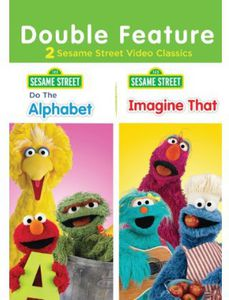 Sesame Street: Do The Alphabet/ Imagine That