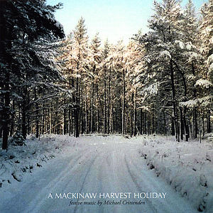 MacKinaw Harvest Holiday