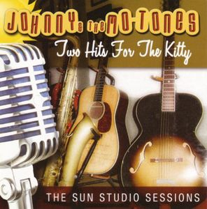Two Hits for the Kitty: Sun Studio Sessions