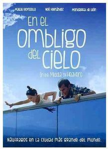 En El Ombligo Del Cielo (In the Middle of Heaven)