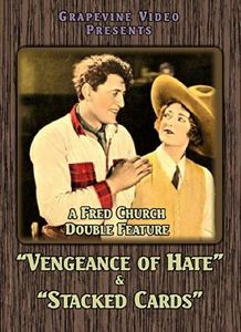 Vengeance of Hate (1924) /  Stacked Cards (1926)