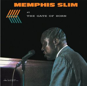 Memphis Slim at the Gate of Horn [Import]