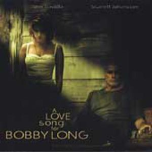 Love Song For Bobby Long (Original Soundtrack)