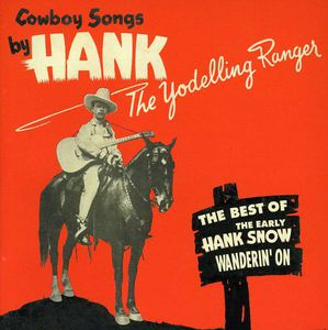 Wanderin' On-Best of the Yodelling Ranger