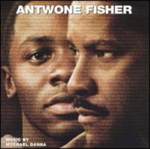 Antwone Fisher (Score) (Original Soundtrack)