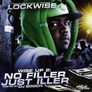 Lockwise : Vol. 2-Wise Up: No Filler Just Iller