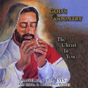 God's Country the Christ in You