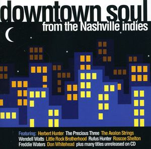Downtown Soul From The Nashville Indies