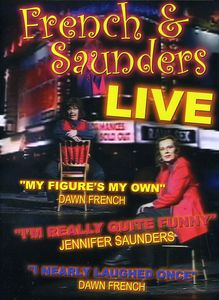 French & Saunders: Live
