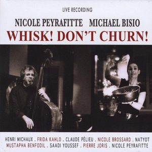 Peyrafitte/ Bisio : Whisk! Don't Churn!