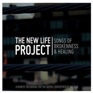 New Life Project: Songs of Brokenness & Healing