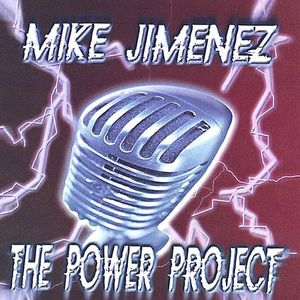 Mike Jimenez & the Power Project