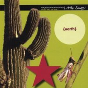 Little Songs (Earth)