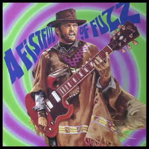 Fistful of Fuzz /  Various