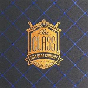 The Class 2014 B1A4 Concert [Import]